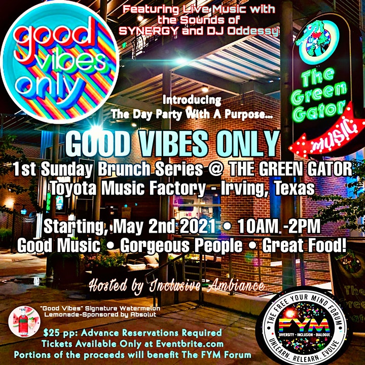 "FYM presents ""GOOD VIBES ONLY""  • 1ST SUNDAY BRUNCH image"