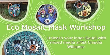 Eco Mosaic Garden Mask Workshop tickets