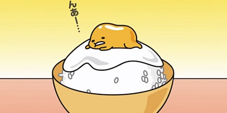 45min Draw A Cute Character Art Lesson - Gudetama on Rice @2PM (Ages 4+) tickets