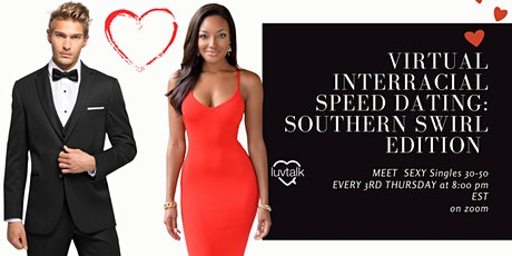Virtual Interracial  Speed Dating  Singles  :South Edition 30's- 50's tickets