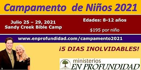 Campamento de Niños 2021 tickets