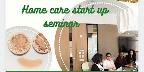 Home Care Start Up Seminar tickets