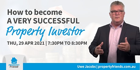 How to become a very successful Property Investor tickets