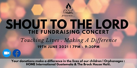 'SHOUT TO THE LORD' The Fundraising Concert tickets