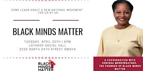 Meet & Greet: Black Minds Matter tickets