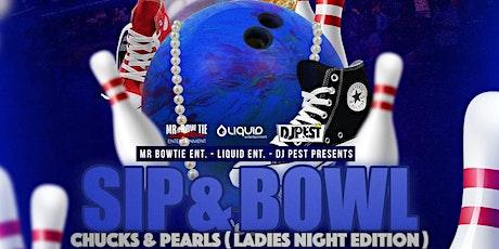 Sip & Bowl - Chucks & Pearls Ladies Night  Edition tickets