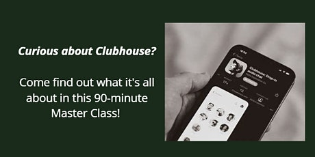 So What's the Deal with Clubhouse? tickets