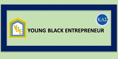 YBE- Young Black Entrepreneur tickets