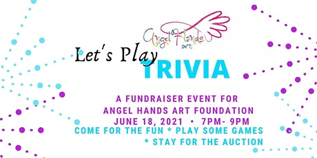 Angel Hands Art Foundation Trivia Night tickets