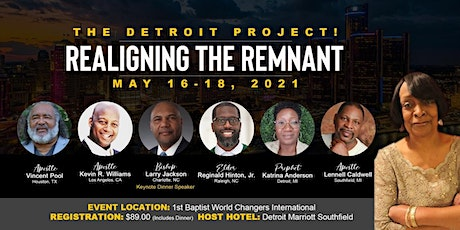 THE DETROIT PROJECT....Realigning the Remnant tickets