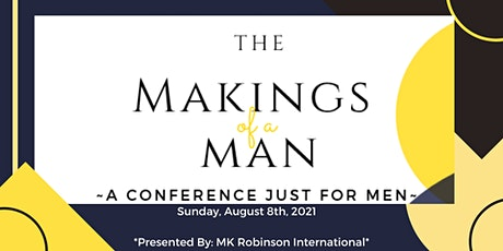 The Makings of a Man tickets