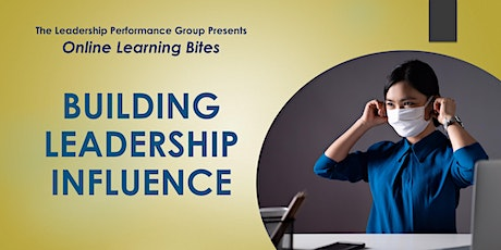 Building Leadership Influence (Online - Run 14) tickets
