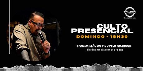 Culto Presencial Bola de Neve Ermelino - 18/04 tickets