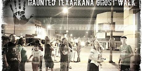 Haunted Texarkana Ghost Walk tickets