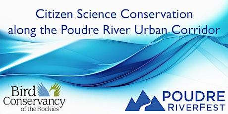 Citizen Science Conservation along the Poudre River Urban Corridor tickets