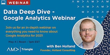 Data Deep Dive - Google Analytics Webinar tickets