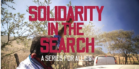 Solidarity in the Search: A Weekly Info Series for Allies tickets