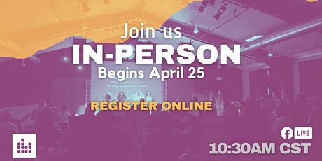 Sunday Experience - April 25, 2021 - 10:30 AM tickets
