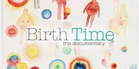 Birth Time Documentary - Macedon Ranges Screening tickets