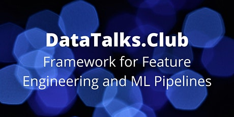 A Framework for Feature Engineering and Machine Learning Pipelines Tickets