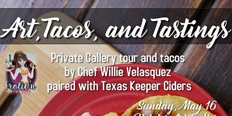 Art, Tacos, and Tastings tickets