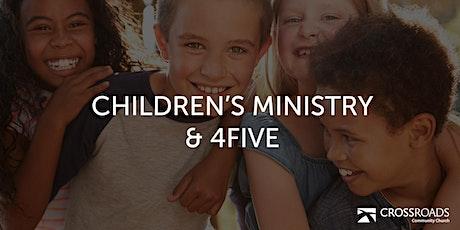 Crossroads Children's Ministry  & 4Five (6 months thru Grade 5) 11 AM tickets