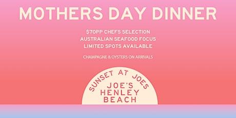JOE'S MOTHERS DAY SUNSET DINNER tickets