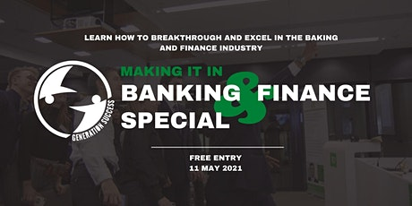 Making it In Banking & Finance - Unlocking what it takes to succeed tickets
