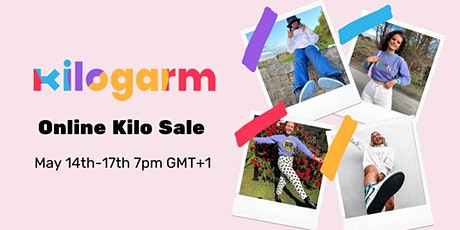 KILOGARM UK ONLINE KILO SALE MAY 14TH - 16TH 7PM GMT+1 tickets