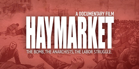 Haymarket Documentary Film May Day Film Screening tickets
