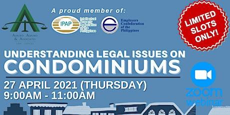 [PAID WEBINAR] Understanding Legal Issues on Condominiums tickets