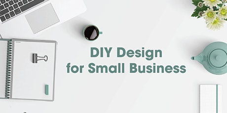 DIY Design for Small Business tickets