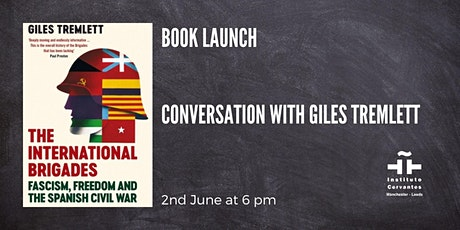 Book launch: 'The International Brigades', by Giles Tremlett tickets