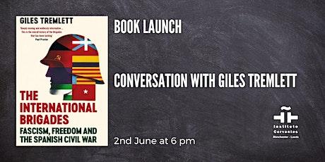 Book launch: 'The International Brigades', by Giles Tremlett boletos