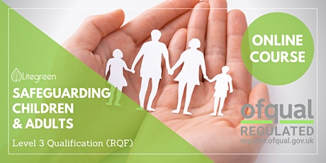 Level 3 Award Safeguarding Children, Young People & Vulnerable Adults (RQF) tickets