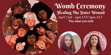Womb Ceremony - Healing the Sister Wound tickets
