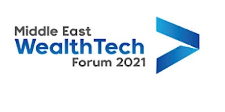 Middle East WealthTech Forum 2021 tickets