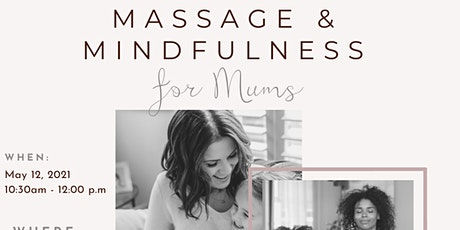 Massage & Mindfulness  for Mums tickets