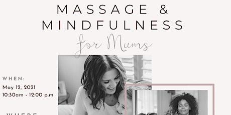 Massage & Mindfulness  for Mums tickets