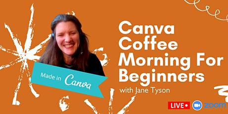 Canva Coffee Morning For Beginners tickets