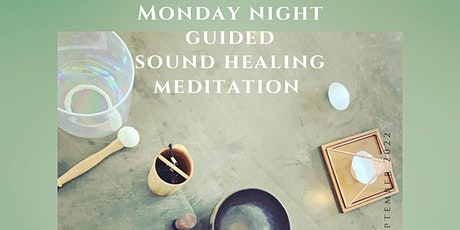Monday Night Guided Sound Meditation tickets