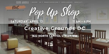 Black Women Collab Pop Up Shop at Creative Grounds DC (April 24th) tickets