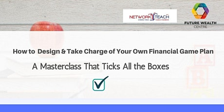 How to  Design & Take Charge of Your Own Financial Game Plan tickets