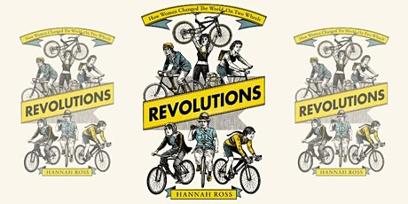 Revolutions: How women changed the world on two wheels tickets