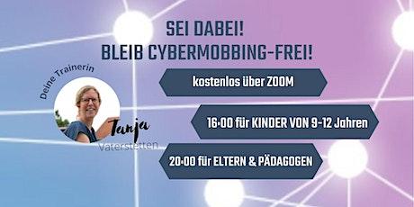 Kinder stark im Netz: Gemeinsam gegen CyberMobbing mit Tanja M/Vaterstetten Tickets
