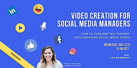 Video Creation for Social Media Managers tickets