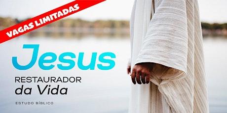 Jesus Restaurador da Vida bilhetes
