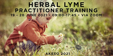 Herbal Lyme Practitioner Symposium: Akeso 2021 tickets