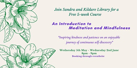 An Introduction to Mindfulness and Meditation with Sandra tickets
