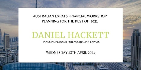 Australian Expat Financial Workshop - Planning for the rest of  2021 tickets